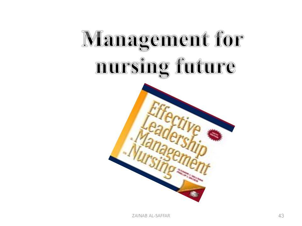 Management for nursing future
