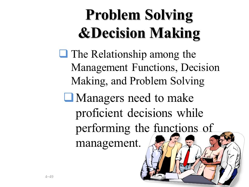 Problem Solving &Decision Making