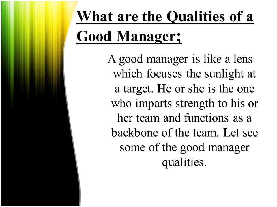 What are the Qualities of a Good Manager;