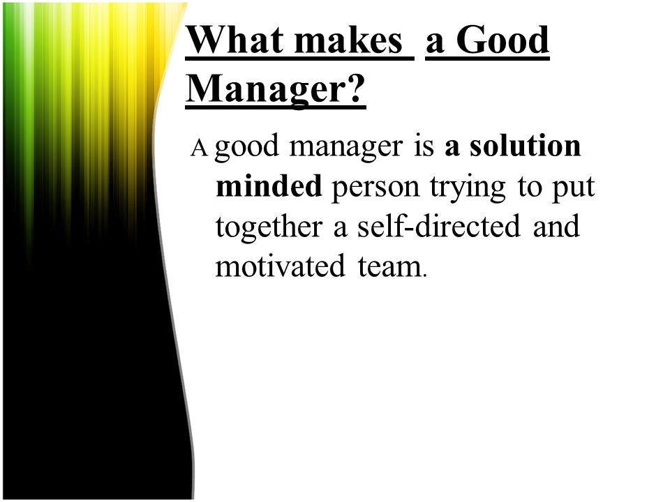 What makes a Good Manager