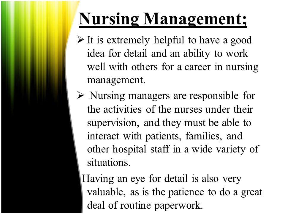 Nursing Management;