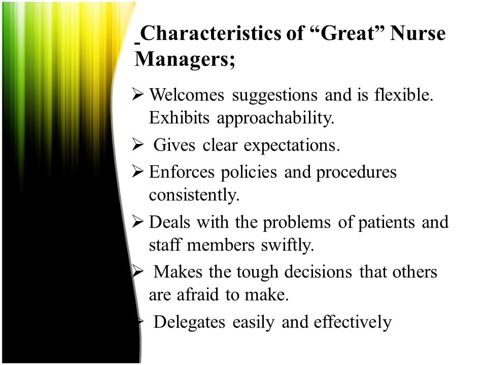 Characteristics of Great Nurse Managers;