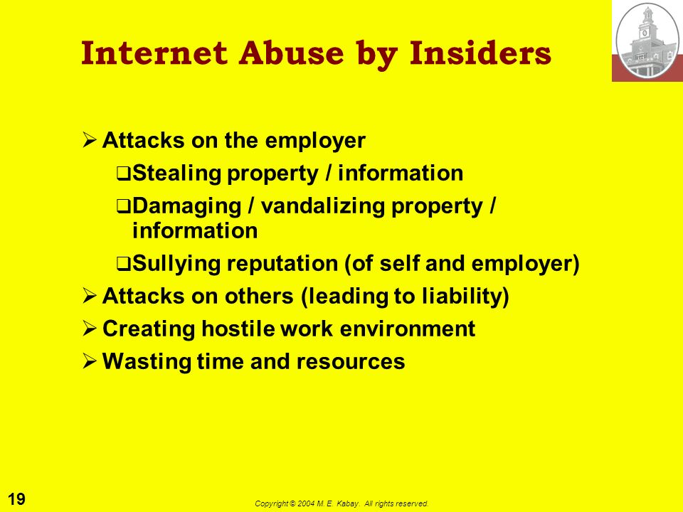 Internet Abuse by Insiders