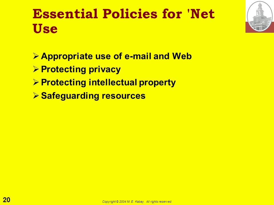 Essential Policies for Net Use