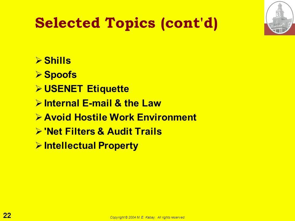 Selected Topics (cont d)