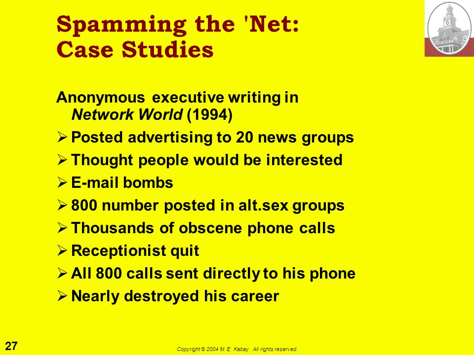 Spamming the Net: Case Studies