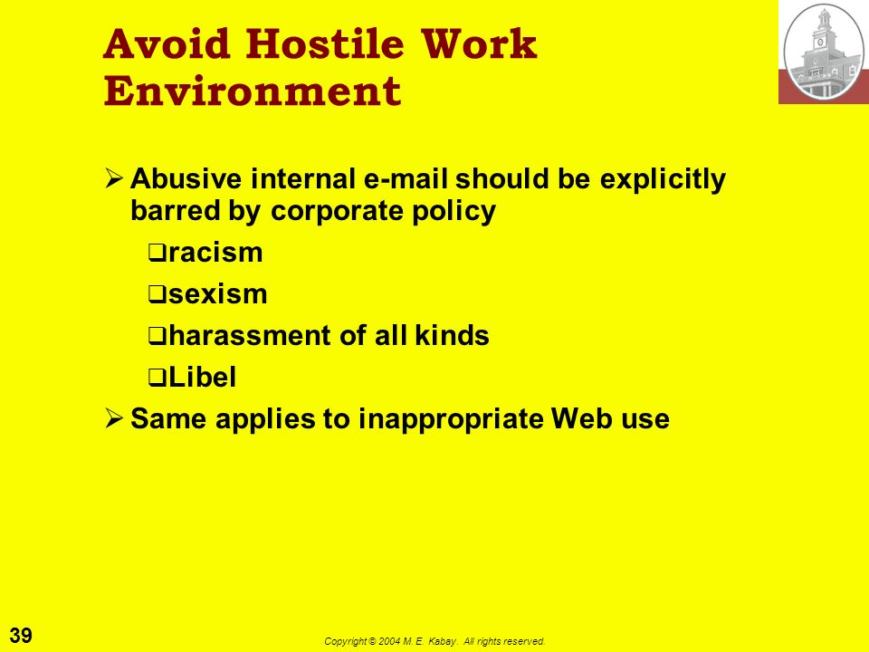 Avoid Hostile Work Environment