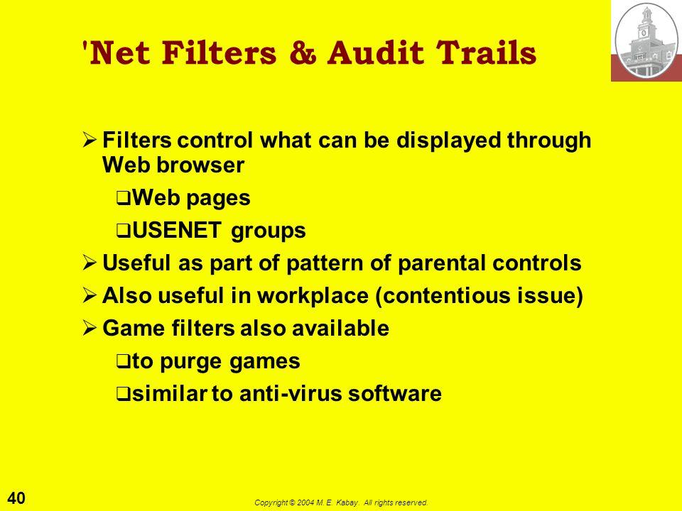 Net Filters & Audit Trails