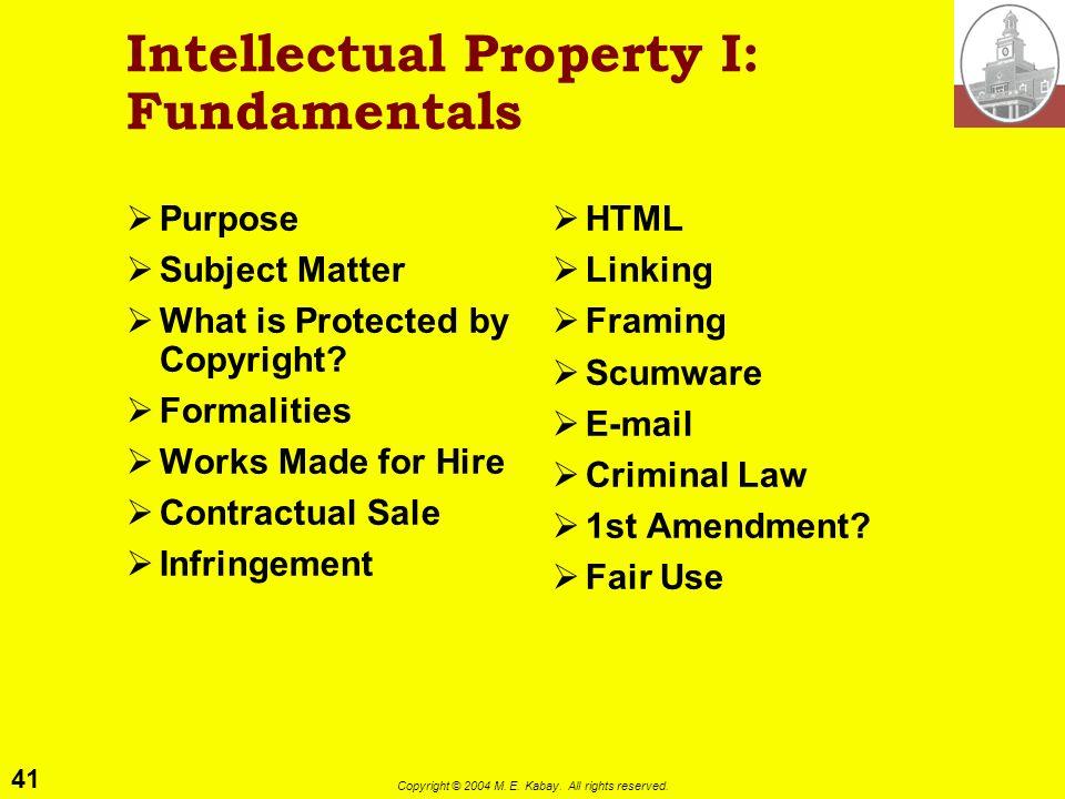 Intellectual Property I: Fundamentals