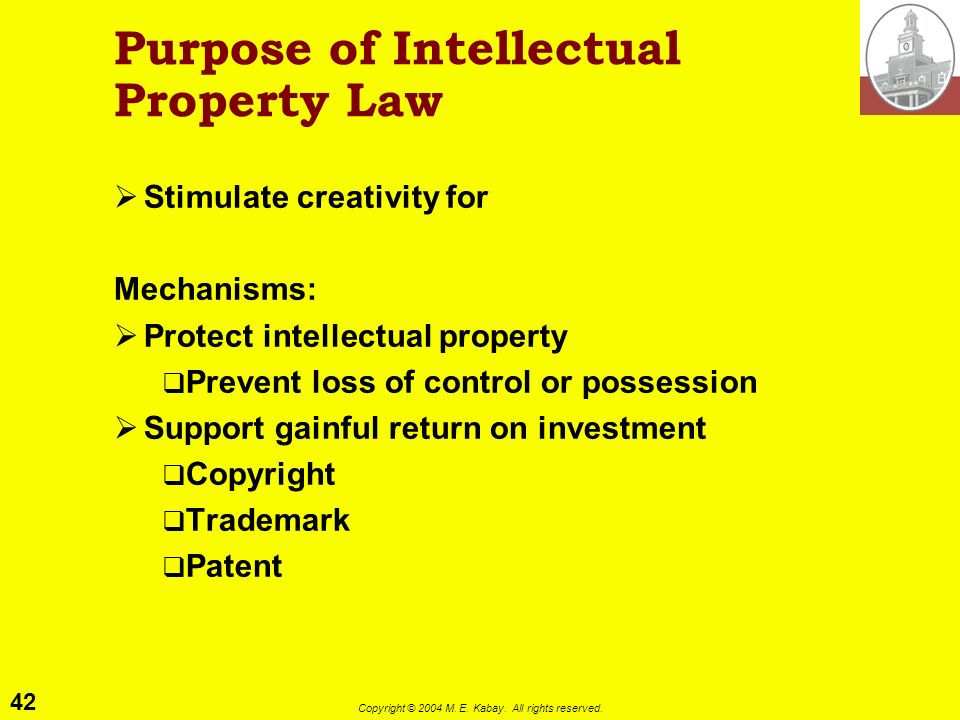 Purpose of Intellectual Property Law