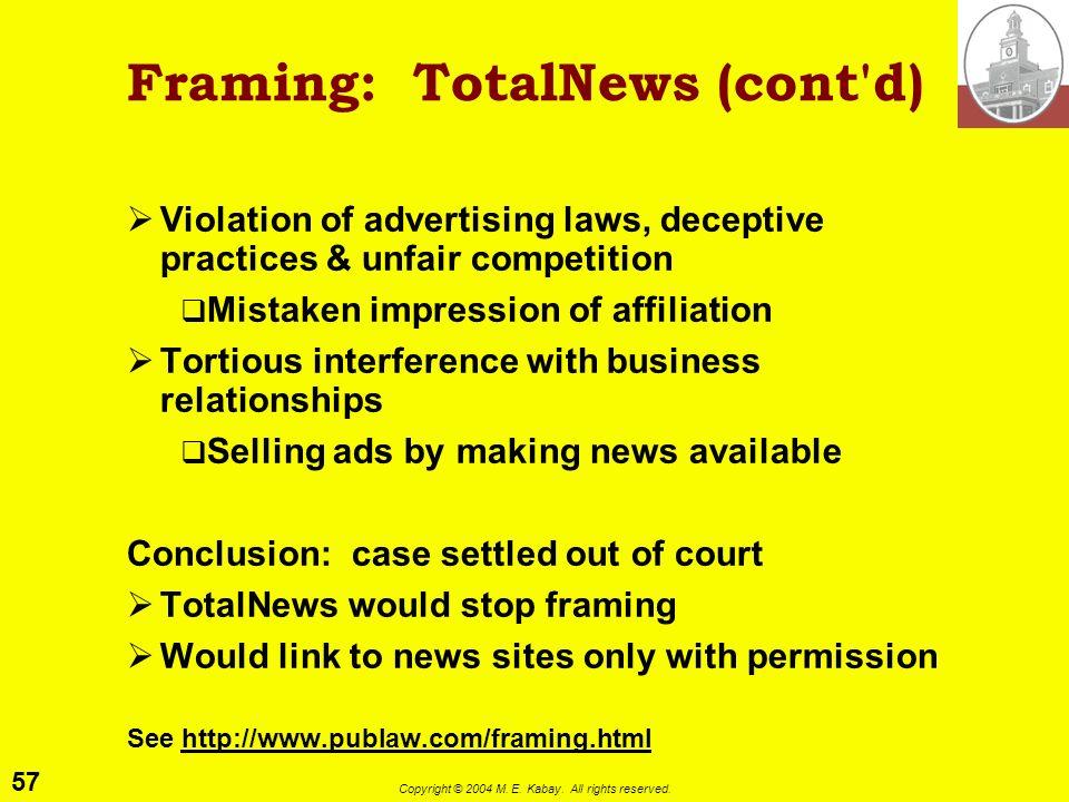 Framing: TotalNews (cont d)