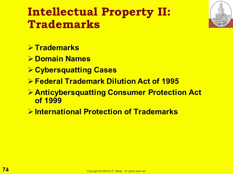 Intellectual Property II: Trademarks