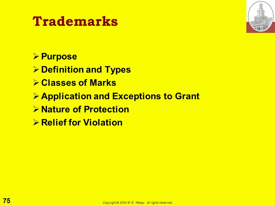 Trademarks Purpose Definition and Types Classes of Marks