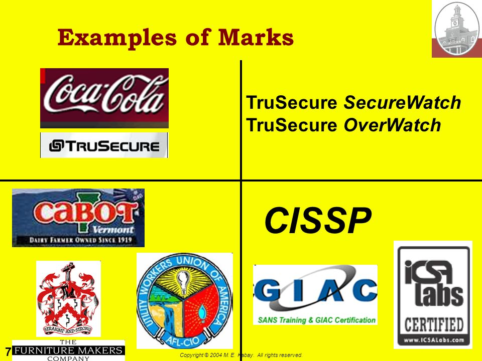 Examples of Marks TruSecure SecureWatch TruSecure OverWatch CISSP