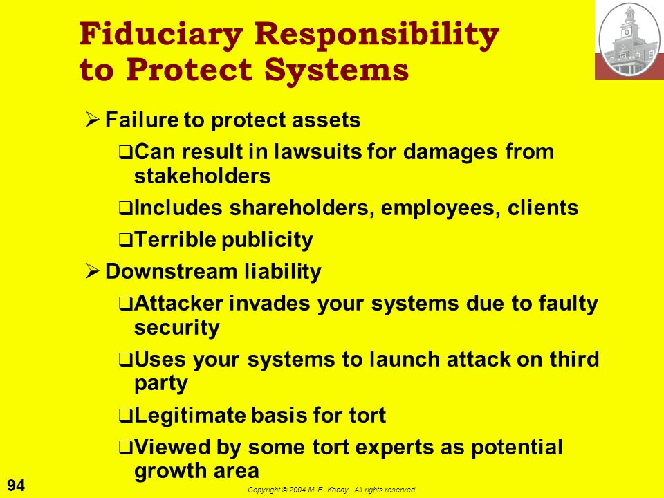 Fiduciary Responsibility to Protect Systems