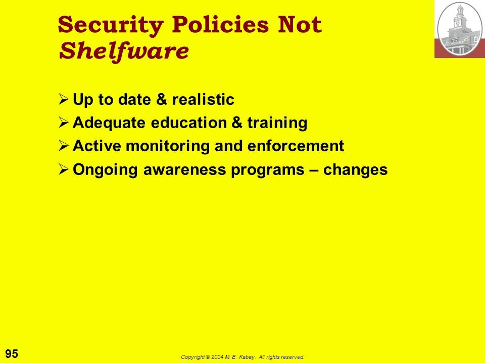 Security Policies Not Shelfware