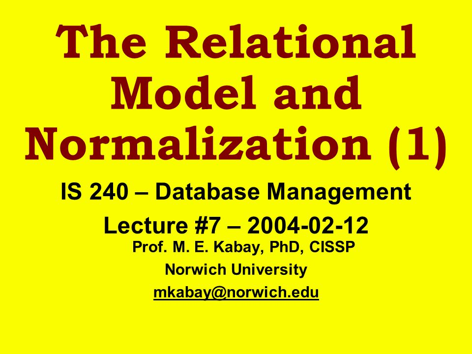 The Relational Model and Normalization (1)