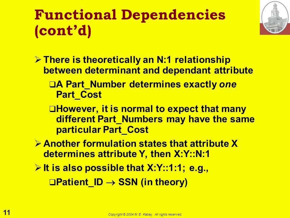 Functional Dependencies (cont'd)