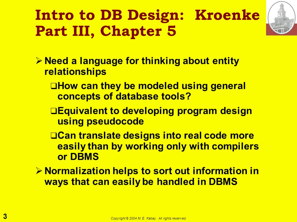 Intro to DB Design: Kroenke Part III, Chapter 5