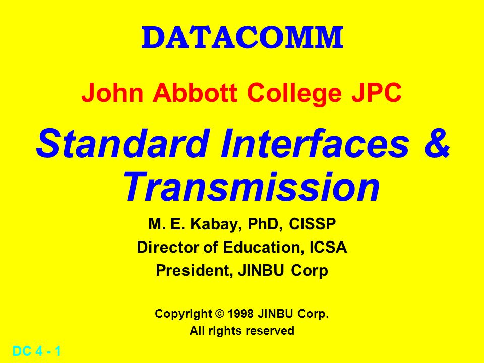 Standard Interfaces & Transmission