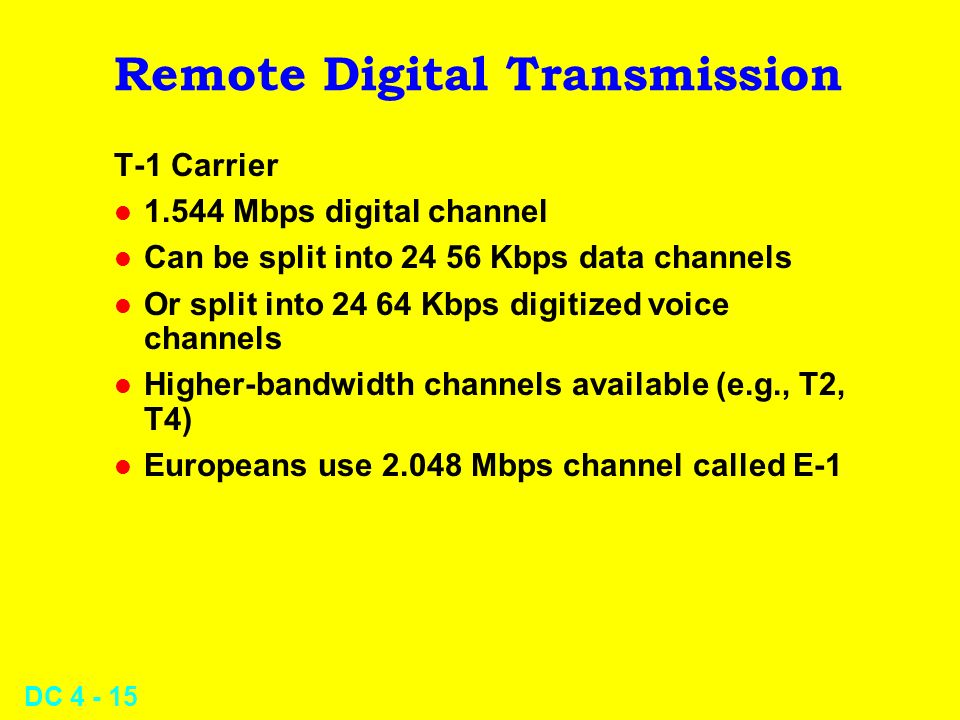 Remote Digital Transmission
