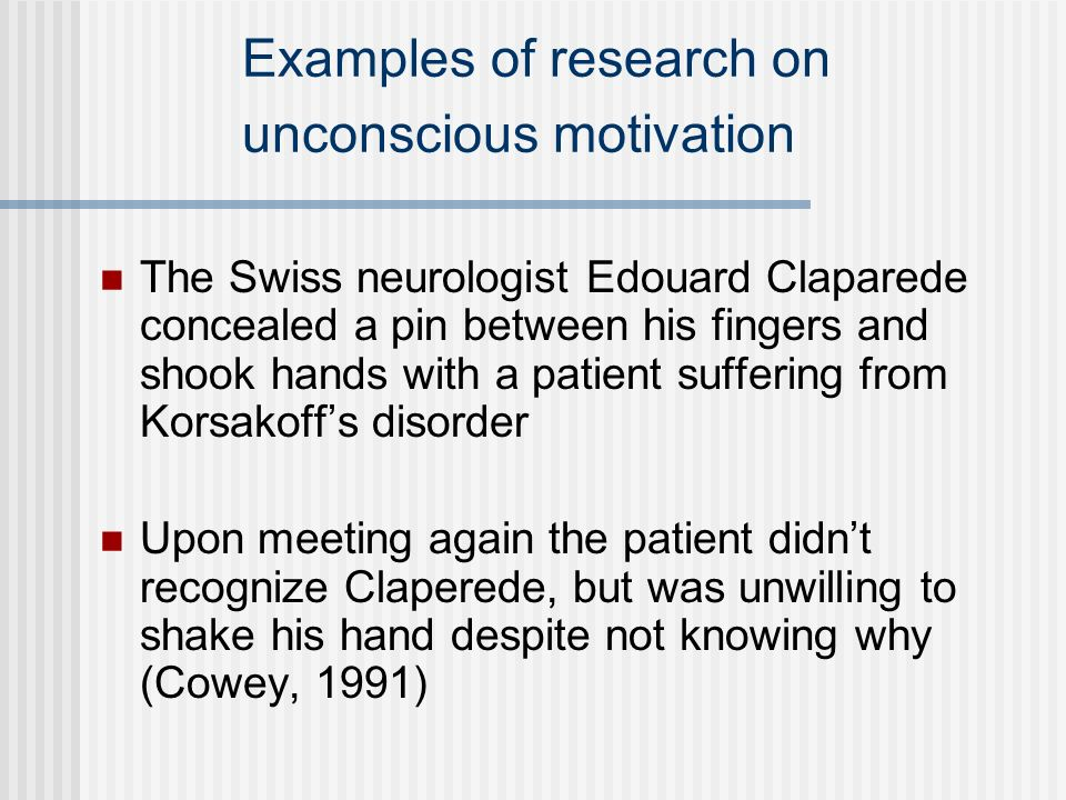 Examples of research on unconscious motivation