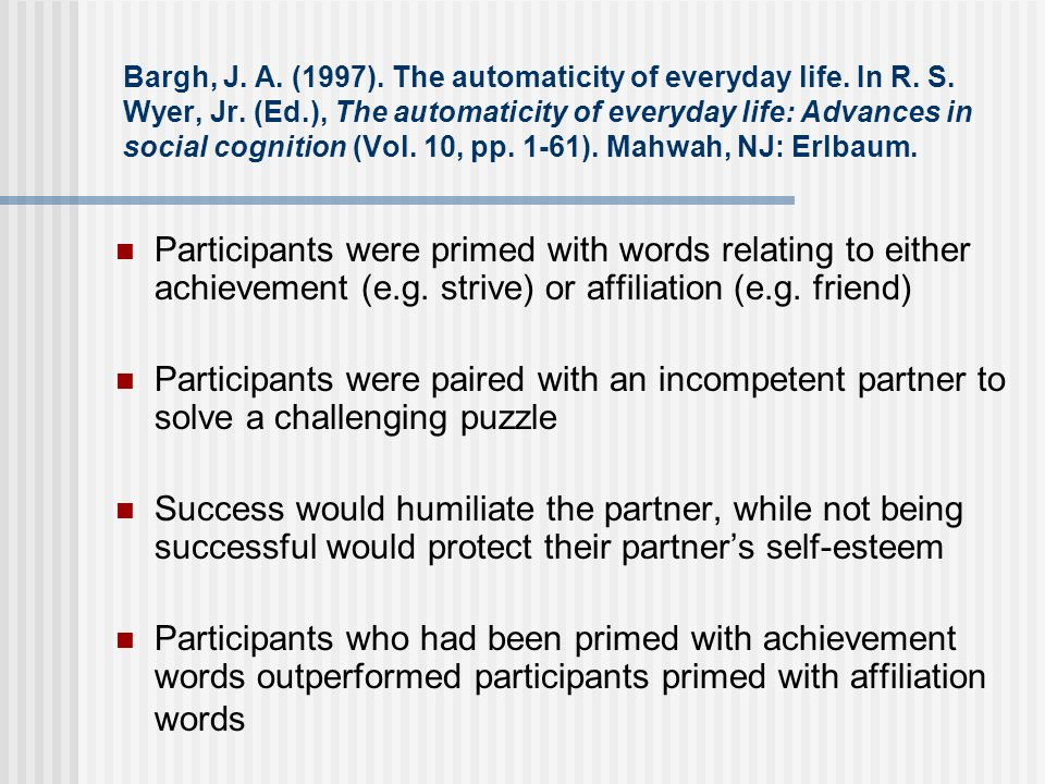 Bargh, J. A. (1997). The automaticity of everyday life. In R. S