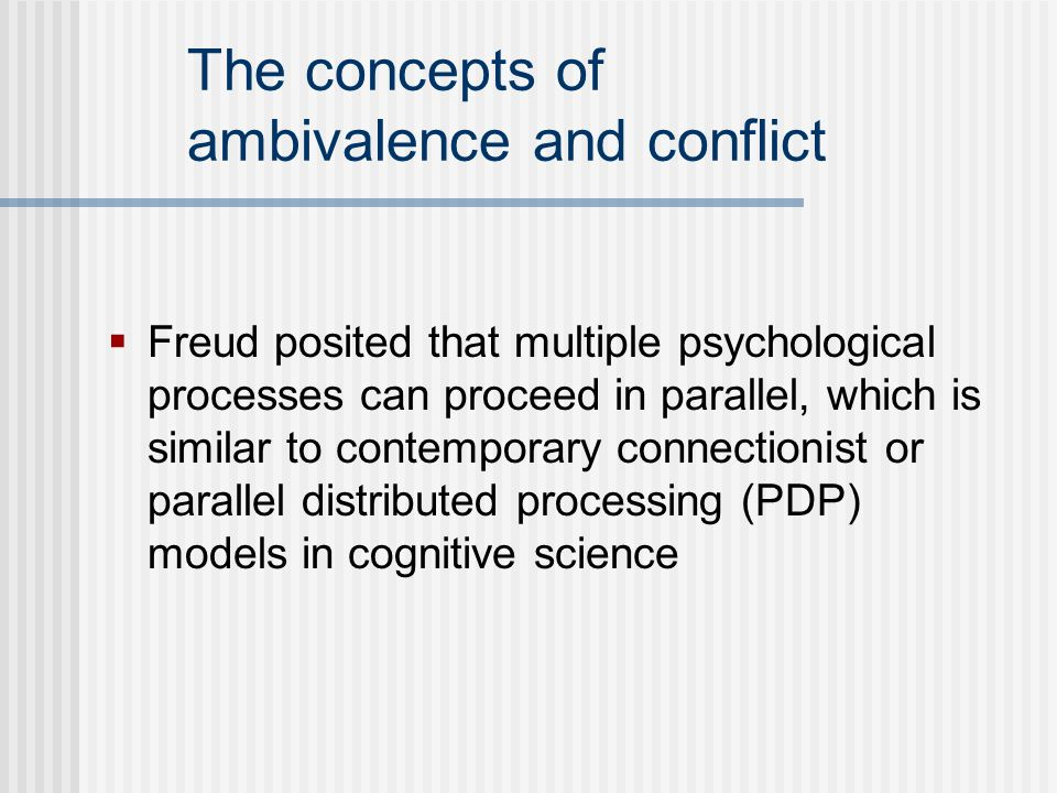 The concepts of ambivalence and conflict