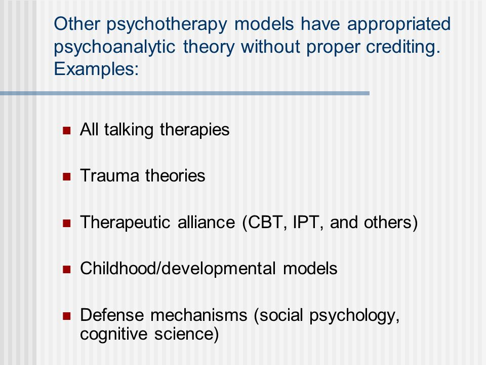 Other psychotherapy models have appropriated psychoanalytic theory without proper crediting. Examples: