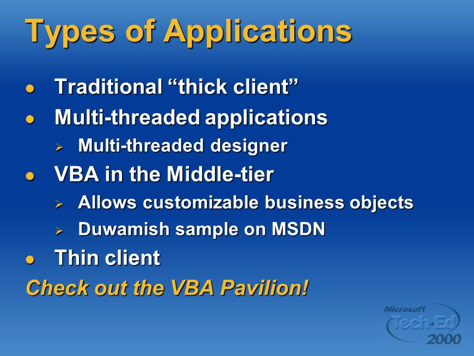 Types of Applications Traditional thick client