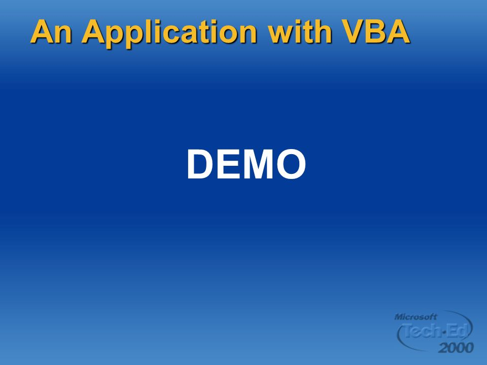 DEMO An Application with VBA Page 11 DEMO: Simple host project items
