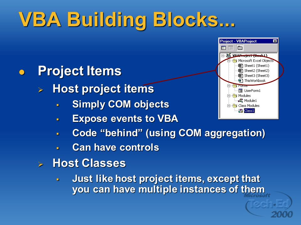 VBA Building Blocks... Project Items Host project items Host Classes