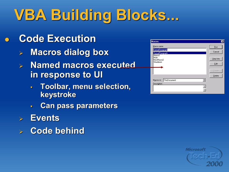 VBA Building Blocks... Code Execution Macros dialog box