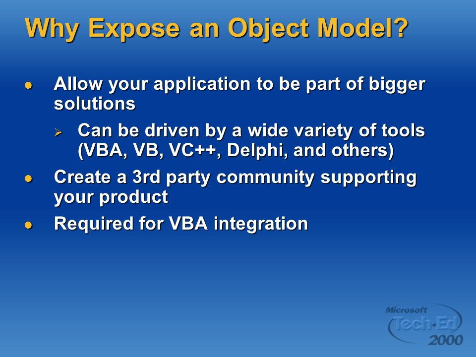 Why Expose an Object Model