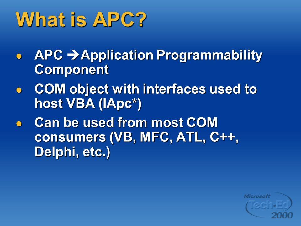 What is APC APC Application Programmability Component