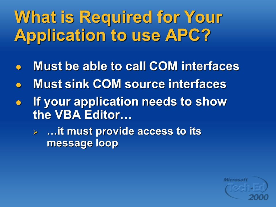 What is Required for Your Application to use APC