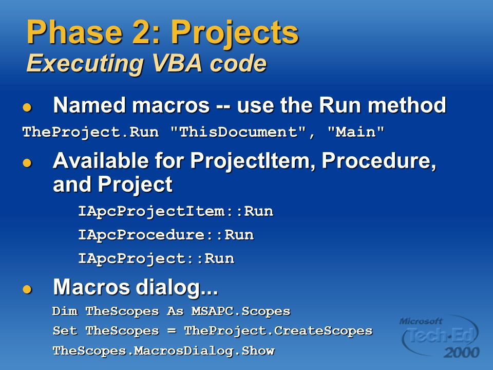 Phase 2: Projects Executing VBA code