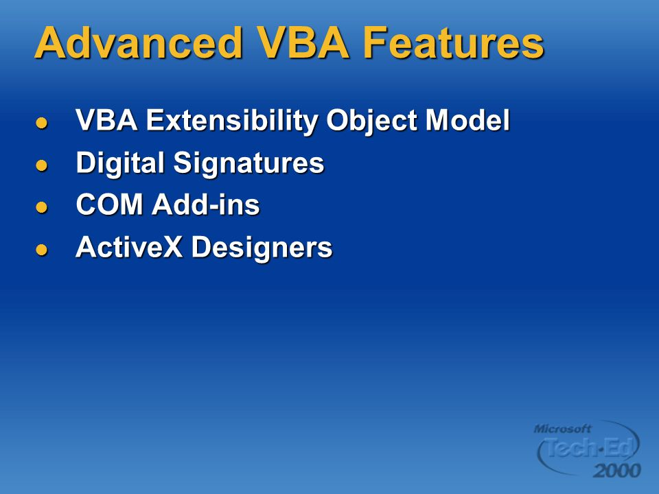 Advanced VBA Features VBA Extensibility Object Model