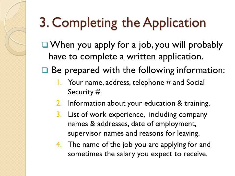 3. Completing the Application