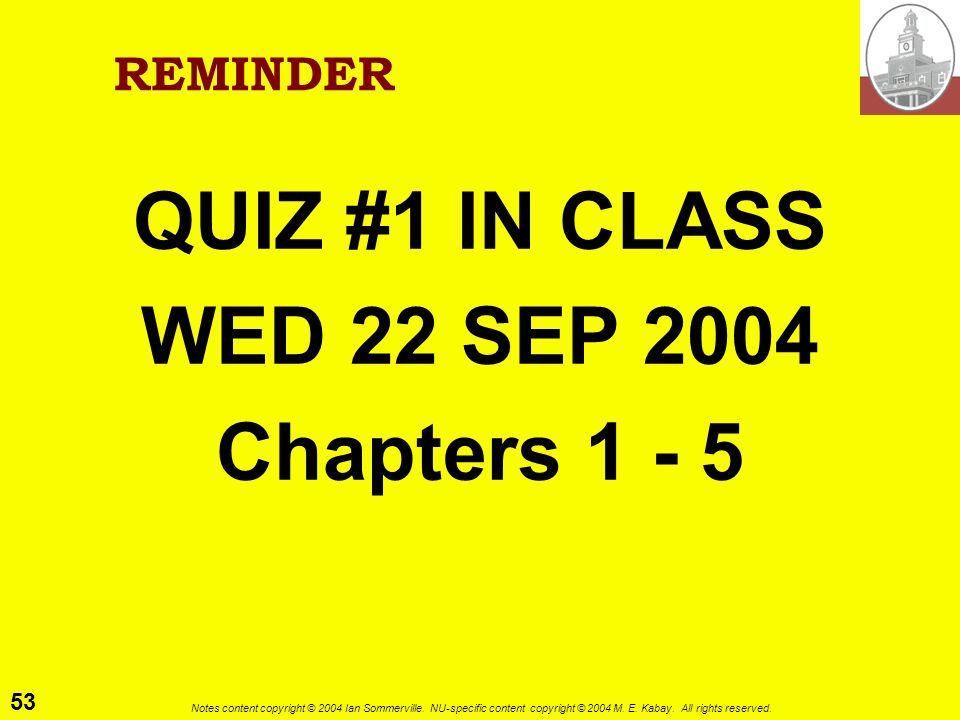 QUIZ #1 IN CLASS WED 22 SEP 2004 Chapters 1 - 5