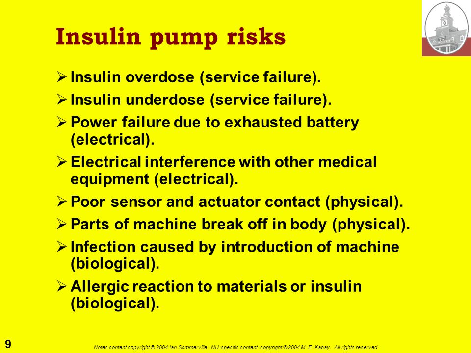 Insulin pump risks Insulin overdose (service failure).