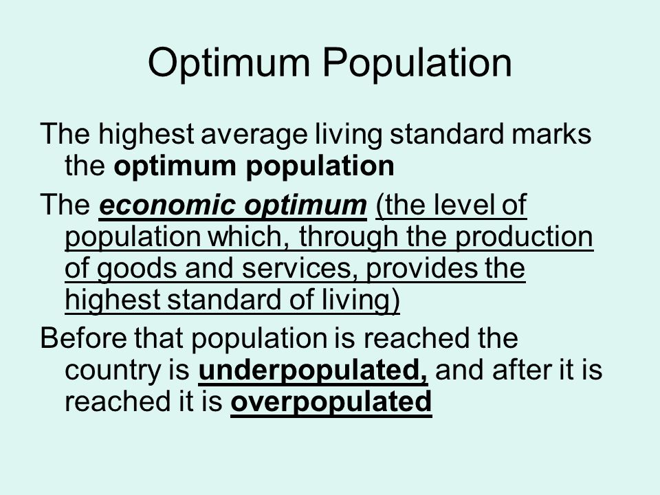 countries with optimum population The optimum population series is expected to be published in book form   nations as well as individuals differ in their perception of what they consider a  good.