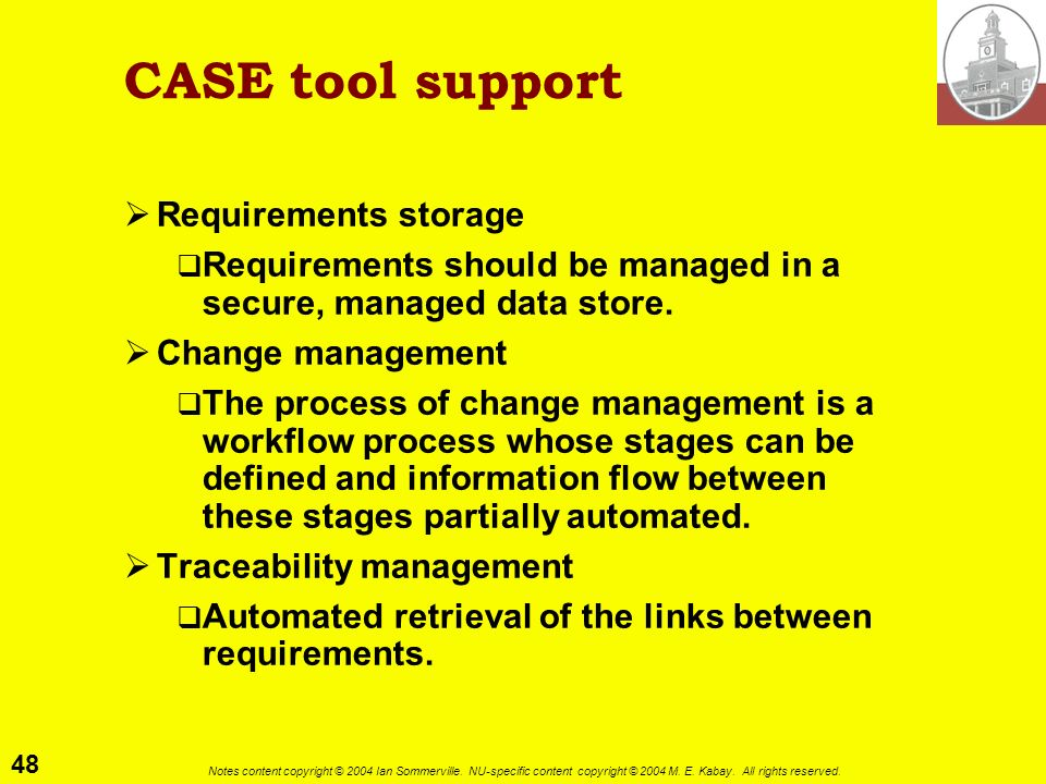 CASE tool support Requirements storage