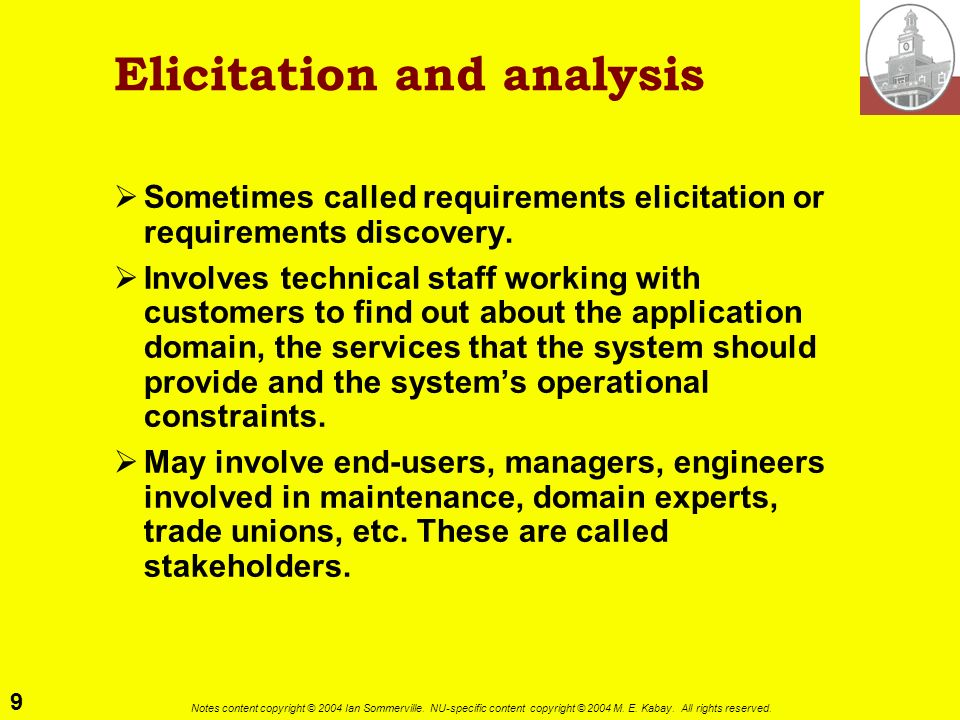 Elicitation and analysis