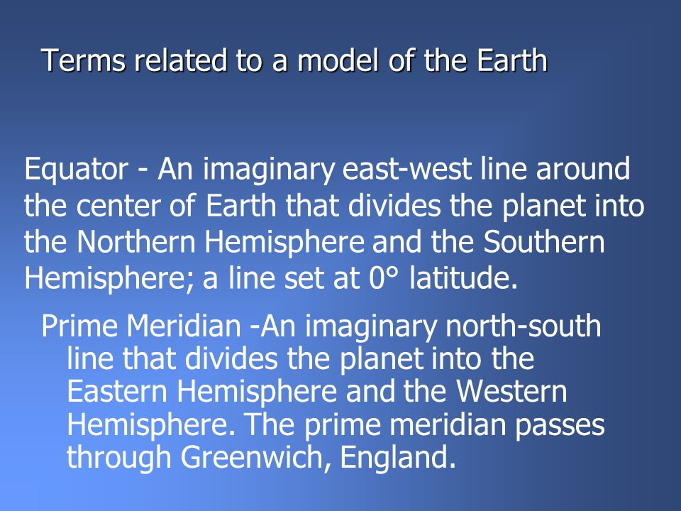 Terms related to a model of the Earth