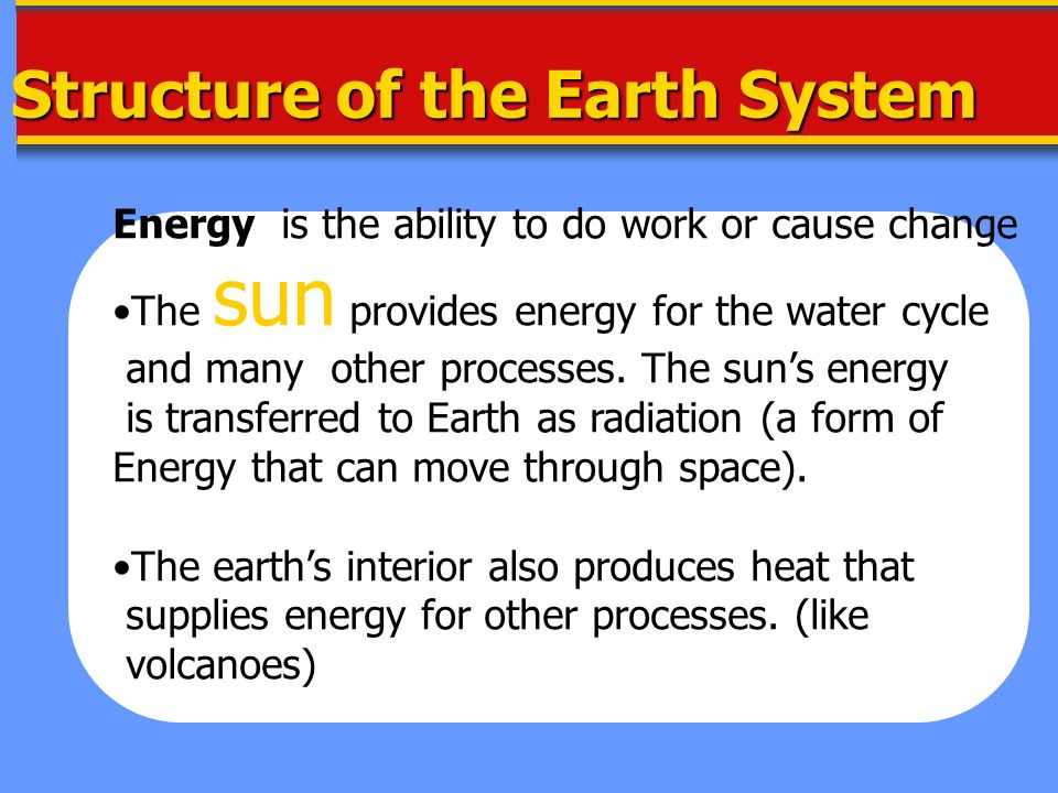 Structure of the Earth System