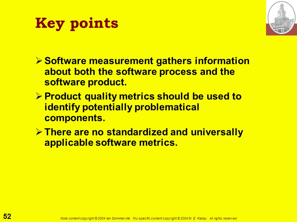 Key points Software measurement gathers information about both the software process and the software product.