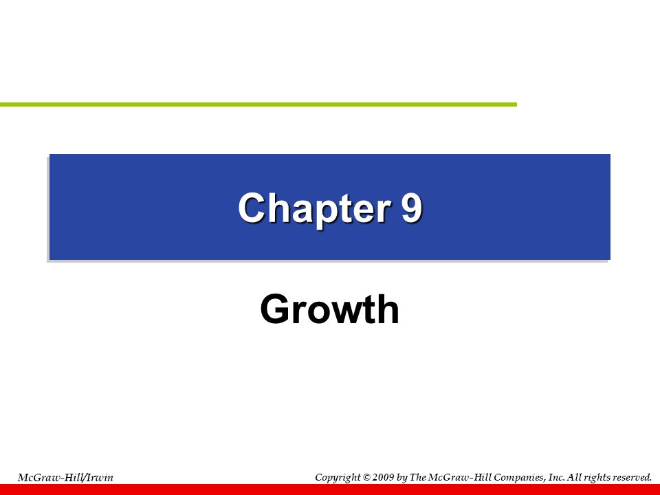 Chapter 9 Growth