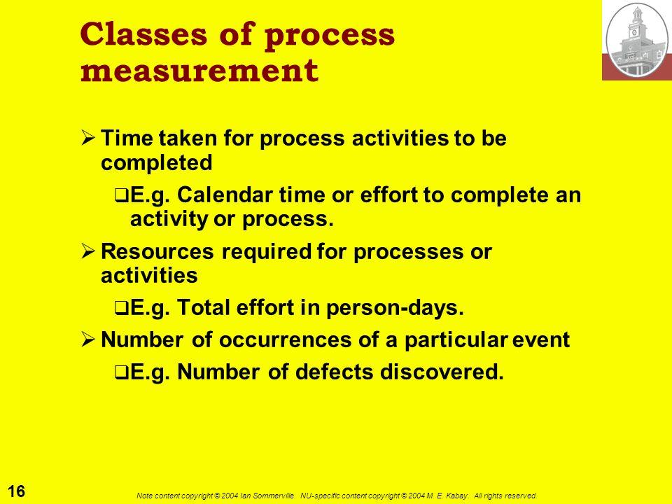 Classes of process measurement