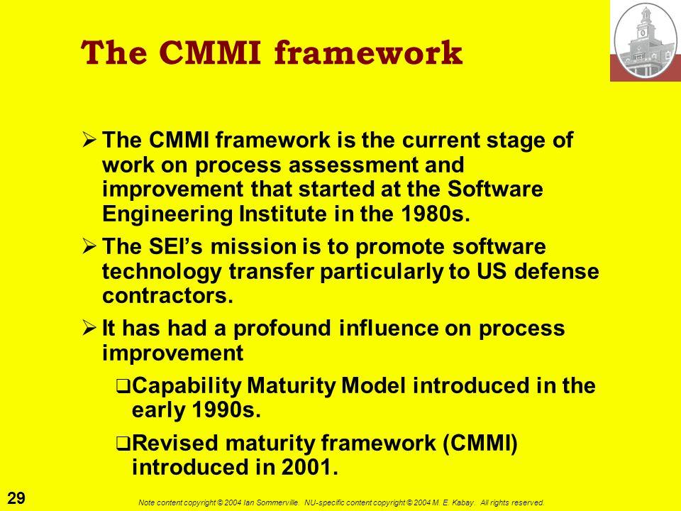 The CMMI framework
